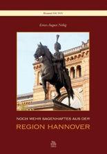 Noch mehr sagenhaftes aus der Region Hannover