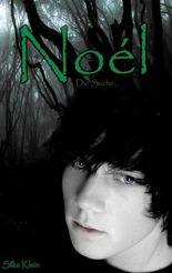 Noél - Die Suche