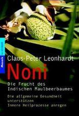 Noni - Die Frucht des Indischen Maulbeerbaums