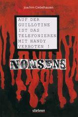 Nonsens - Auf der Guillotine ist das Telefonieren mit dem Handy verboten
