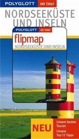 Nordseeküste und Inseln - Buch mit flipmap
