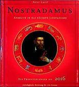 Nostradamus. Ausblick in das nächste Jahrtausend. Die Prophezeiungen bis 2016