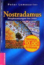 Nostradamus. Prophezeiungen bis 2050