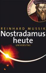 Nostradamus heute