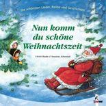 Nun komm, du schöne Weihnachtszeit