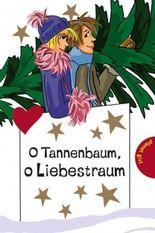 O Tannenbaum, o Liebestraum