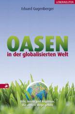 Oasen in der globalisierten Welt