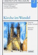 Oberstufe Religion / Kirche im Wandel