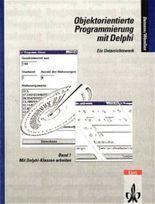 Objektorientierte Programmierung mit Delphi