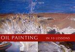 Ölmalerei in 10 Schritten