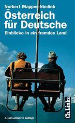Österreich für Deutsche. Einblicke in ein fremdes Land