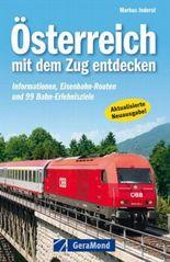 Österreich mit dem Zug entdecken