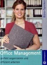 Office Management - perfekt organisieren und effizient arbeiten