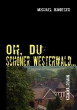 Oh, Du schöner Westerwald...
