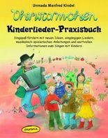 Ohrwürmchen - Kinderlieder-Praxisbuch
