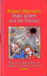 Onkel Albert und der Urknall