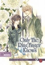 Only the ring finger knows / Only The Ring Finger Knows (Nippon Novel), Band 3
