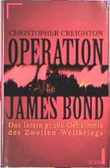 Operation James Bond, Das letzte große Geheimnis des Zweiten Weltkriegs
