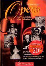 Opern, Ein Verzeichnis aller Aufnahmen