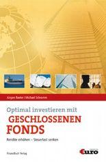 Optimal investieren in geschlossenen Fonds