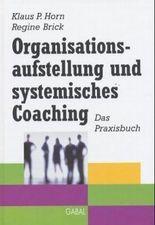 Organisationsaufstellung und systemisches Coaching