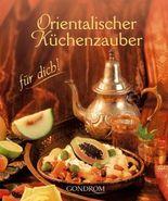 Orientalischer Küchenzauber