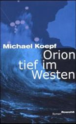 Orion tief im Westen