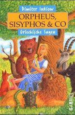 Orpheus, Sisyphos und Co.