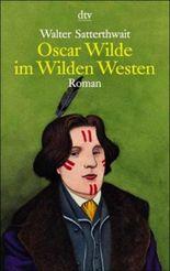 Oscar Wilde im Wilden Westen