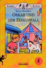 Oskar und der Zirkusfall
