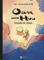 Oskar und Huu, Freunde für immer