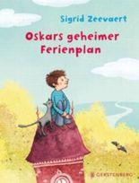 Oskars geheimer Ferienplan