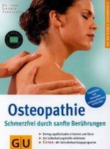 Osteopathie Schmerzfrei durch sanfte Berührungen