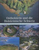 Ostholstein und die Holsteinische Schweiz