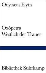 Oxópetra. Westlich der Trauer