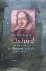 Oxford oder der Mann, der Shakespeares Stücke schrieb