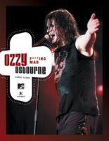 Ozzy Osbourne. Fucking Mad. Das MTV-Buch