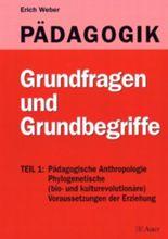 Pädagogik - Eine Einführung - Neuausgabe / Grundfragen und Grundbegriffe