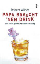 Papa braucht 'nen Drink