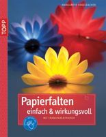 Papierfalten einfach & wirkungsvoll