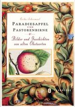 Paradiesapfel und Pastorenbirne