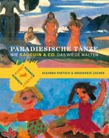 Paradiesische Tänze
