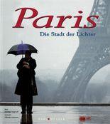 Paris, Die Stadt der Lichter