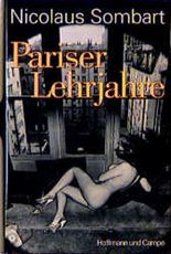 Pariser Lehrjahre