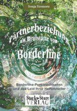 Partnerbeziehung als Brutstätte von Borderline