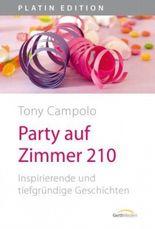 Party auf Zimmer 210