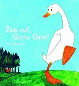 Pass auf, Greta Gans!