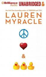 Peace, Love & Baby Ducks