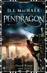 Pendragon - Durch Raum und Zeit