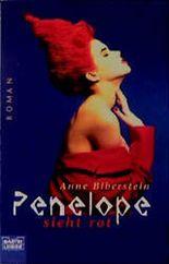 Penelope sieht rot